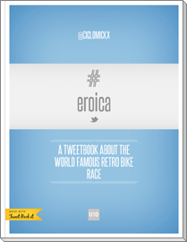 a tweetbook about the world famous retro bike race