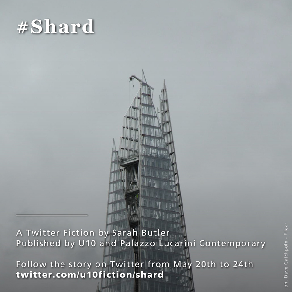 #Shard Twitter Fiction